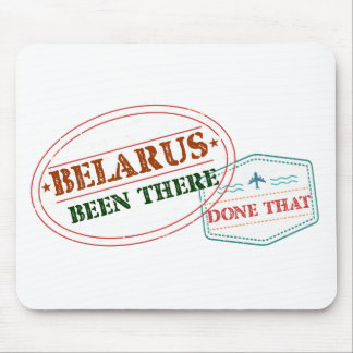 Belarus Been There Done That Mouse Pad