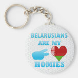 Belarusians are my Homies Key Chains