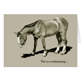 Belated Birthday: Dejected Horse, Embarrassing ... Card