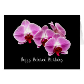 belated birthday pink orchids card