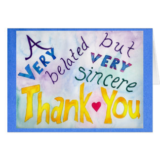 Belated but Sincere Thank You Card Blue