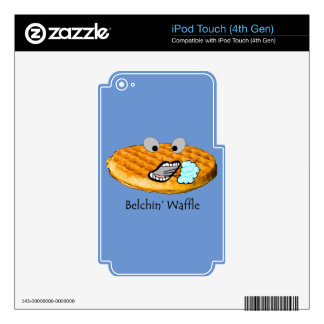 Belchin' Waffle Skins For iPod Touch 4G