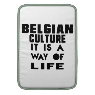 BELGIAN CULTURE IT IS A WAY OF LIFE SLEEVES FOR MacBook AIR