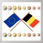 Belgian Euros and EU & Belgium Flags Print