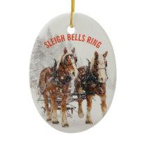 Belgian Horse Team Sleigh Bells Ring Ceramic Ornament