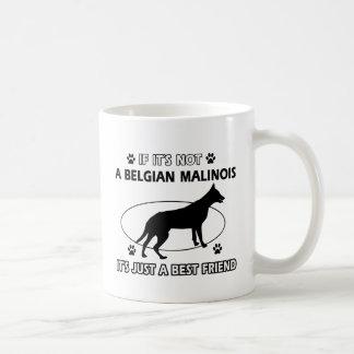 BELGIAN MALINOIS best friend designs Coffee Mug