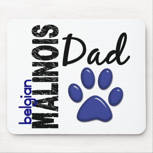 Belgian Malinois Dad 2 Mouse Pad