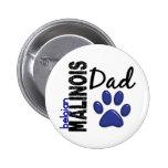 Belgian Malinois Dad 2 Pins