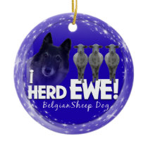 BELGIAN SHEEP DOG - I HERD EWE CHRISTMAS ORNAMENT