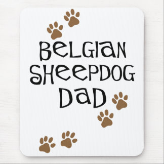 Belgian Sheepdog Dad Mouse Pad