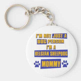 Belgian Sheepdog Mommy Basic Round Button Keychain