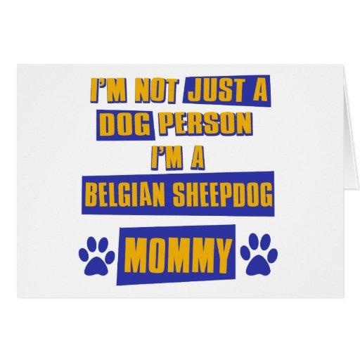 Belgian Sheepdog Mommy Cards