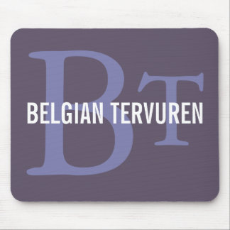 Belgian Tervuren Breed Monogram Mouse Pad