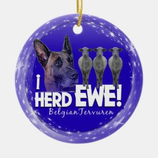 Belgian Tervuren - I HERD EWE CHRISTMAS ORNAMENT