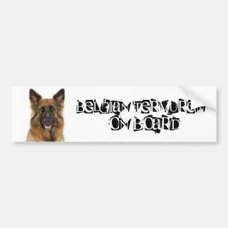 Belgian Tervuren on Board Bumper Sticker