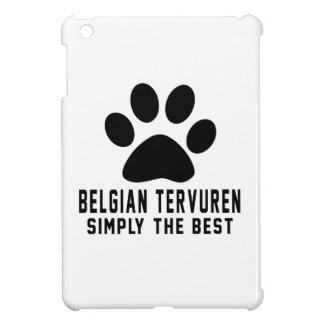Belgian Tervuren Simply the best Cover For The iPad Mini