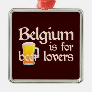 Bélgica está para los amantes de la cerveza adorno navideño cuadrado de metal