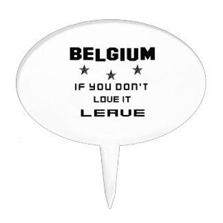 Bélgica si usted no la ama, se va figura de tarta