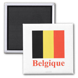 Belgium Flag with Name in French Magnet