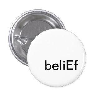 beliEf (button) 1 Inch Round Button