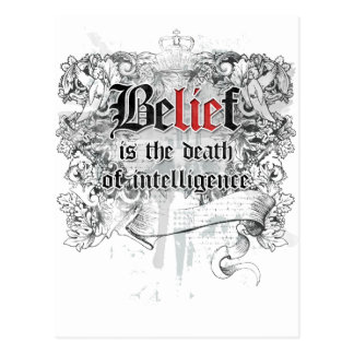 Belief is the Death of Intelligence Postcard