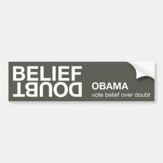 Belief over Doubt bumper sticker Car Bumper Sticker