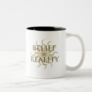Belief = Reality Two-Tone Coffee Mug