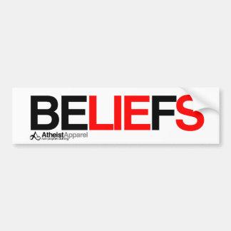 Beliefs are lies bumper sticker