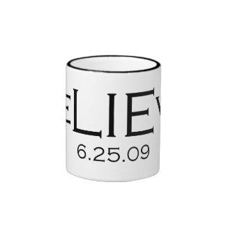 beLIEve 6.25.09 Ringer Mug
