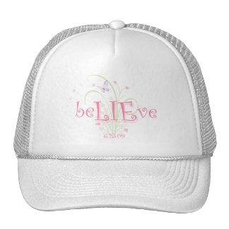 beLIEve 6.25.09 spring Trucker Hats