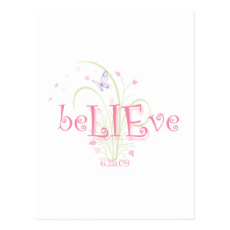 beLIEve 6.25.09 spring Postcard