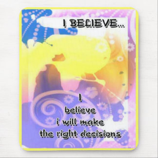 Believe-Affirmations-motivating mousepads