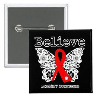 Believe AIDS Awareness Buttons