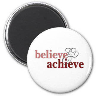Believe and Achieve 2 Inch Round Magnet