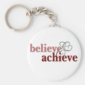 Believe and Achieve Keychain