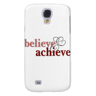 Believe and Achieve Samsung Galaxy S4 Cover
