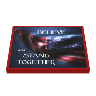 Believe and Stand Together-Patriotic U.S. Flag Canvas Print
