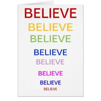 BELIEVE, BELIEVE, BELIEVE, BELIEVE, BELIEVE, BE... CARD