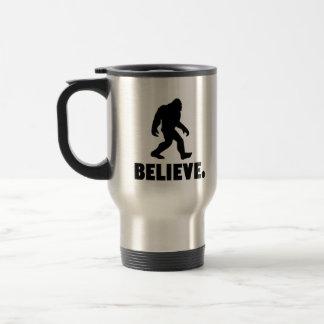 Believe   Bigfoot   Sasquatch Travel Mug