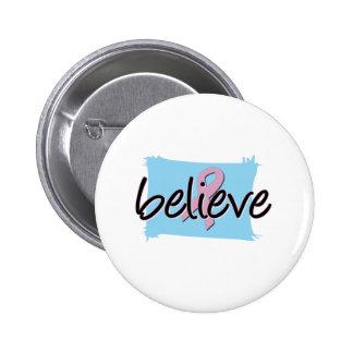 Believe - Breast Cancer Awareness Pinback Button