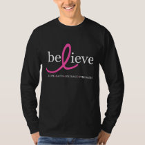 Believe Breast Cancer Ribbon T-Shirt
