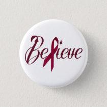 Believe Burgundy Awareness Button