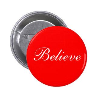 Believe, Button