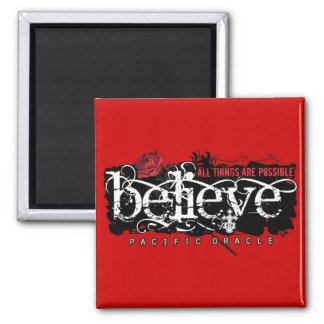 Believe - by Pacific Oracle 2 Inch Square Magnet