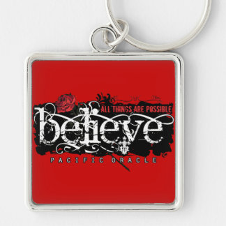 Believe - by Pacific Oracle Keychain