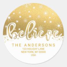 Believe Christmas Gold Handwritten Address Classic Round Sticker at Zazzle