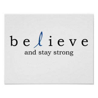 Believe Colon Cancer Poster