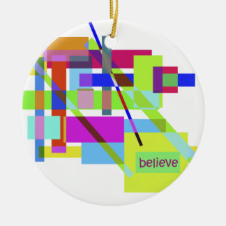 """""""Believe"""" Colorful Boxes Abstract Design Ceramic Ornament"""