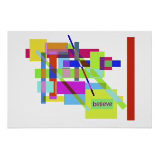 """""""Believe"""" Colorful Boxes Abstract Design Posters"""