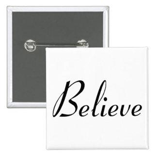 Believe - Customized Pinback Button